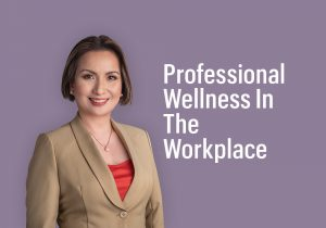 Professional Wellness In The Workplace – Radiance Image Consultancy (2020)